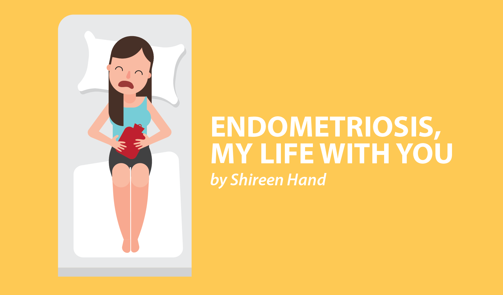 Shireen Hand Endometriosis My Life With You